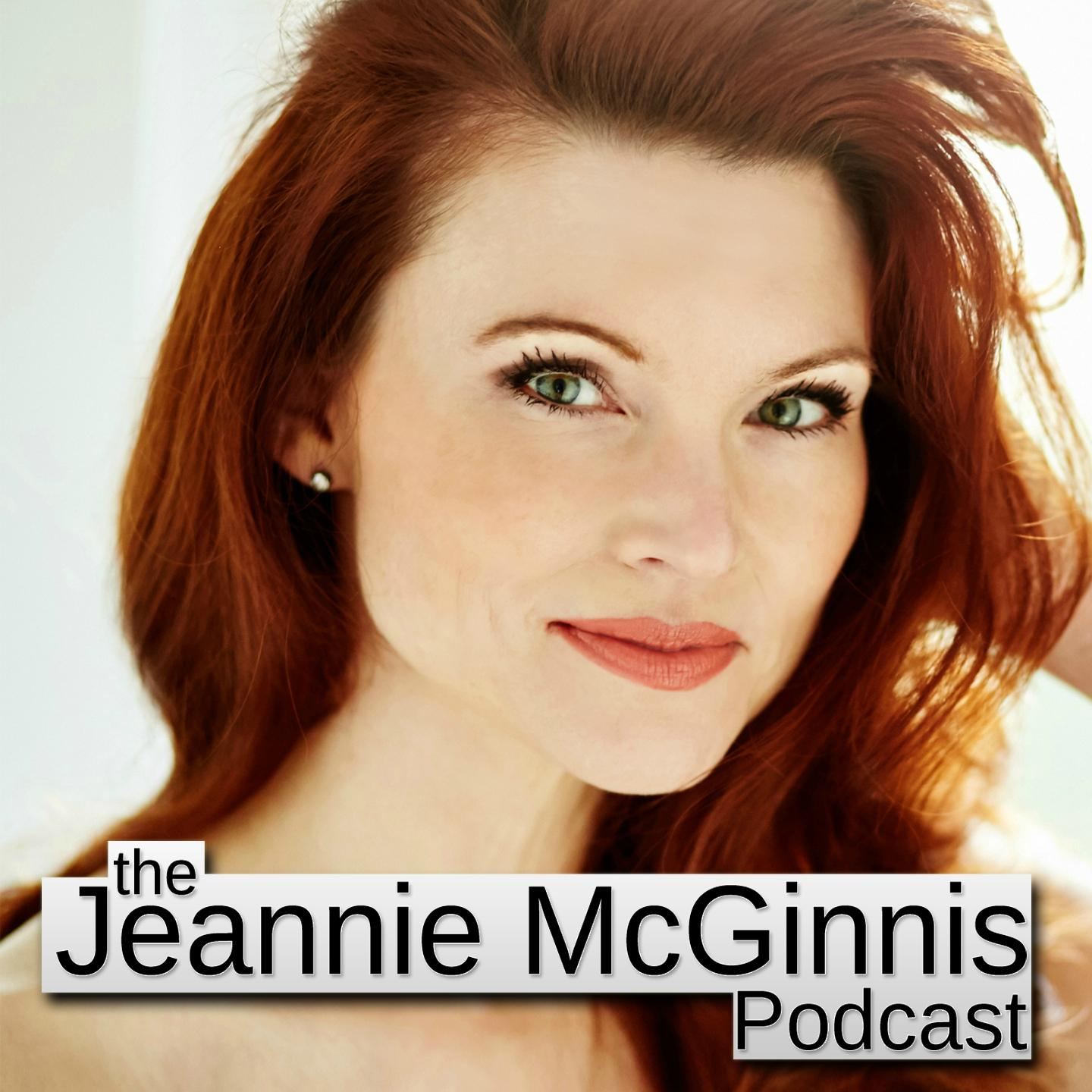 The Jeannie McGinnis Podcast