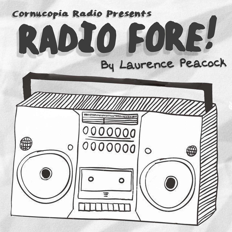 Radio Fore - A Spoof Radio Show | Listen via Stitcher for
