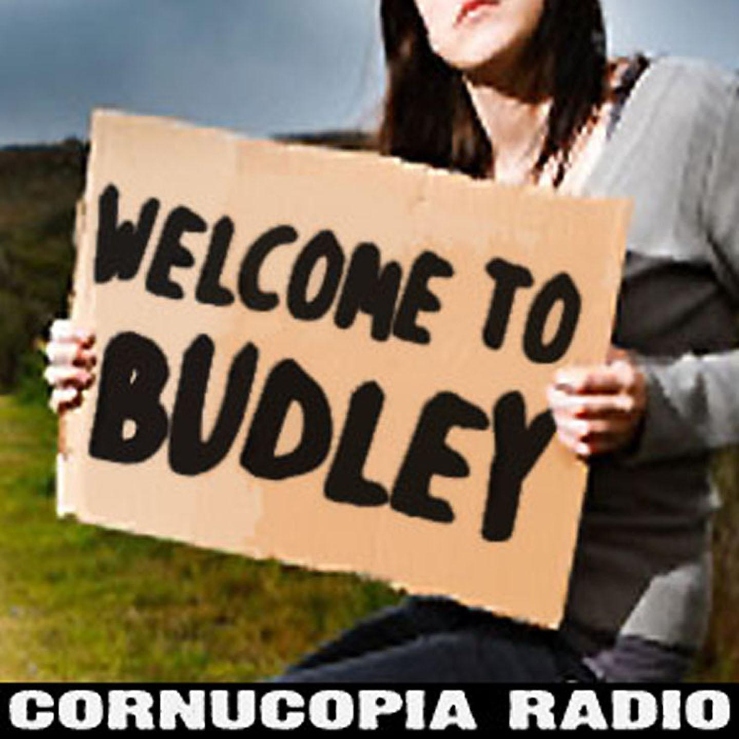 """""""    Welcome to Budley - A Radio Sketch Show """" Podcast"""